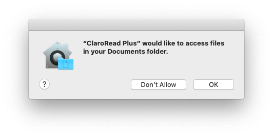 """ClaroRead Plus"" would like to access files in your Documents folder."