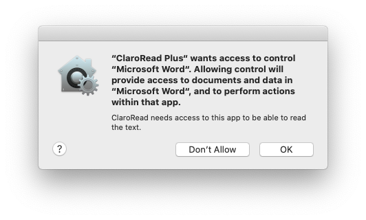 ClaroRead Plus wants access to control Microsoft Word. Allowing control will provide access to documents and data in Microsoft Word, and to perform actions within that app.