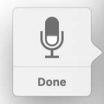 Done button in dictation